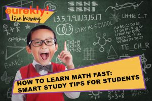 5 best tips how to study math quickly. Eurekly.com